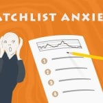 watchlist anxiety