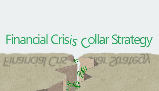 financial crisis collar strategy